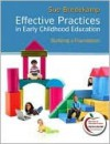 Effective Practices in Early Childhood Education: Building a Foundation (with MyEducationLab) - Sue Bredekamp