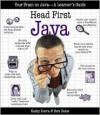 Head First Java: Your Brain on Java - A Learner's Guide - Bert Bates, Kathy Sierra