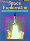 Space exploration: Activitiy book (Hands-on science) - Mary Jo Keller, Kathy Rogers, Barbara Lorseyedi
