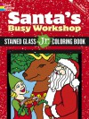 Santa's Busy Workshop Stained Glass Jr. Coloring Book - Jessica Mazurkiewicz