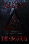 The King's Fury (Tales of Peelandia) - K.P. Keeley