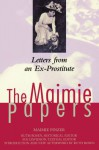 The Maimie Papers: Letters from an Ex-Prostitute (The Helen Rose Scheuer Jewish Women's Series) - Maimie Pinzer, Ruth Rosen, Sue Davidson
