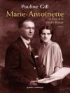 Marie-Antoinette: la dame de la rivière Rouge - Pauline Gill