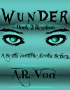 Reunion - A.R. Von