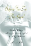Before You Tie The Knot / Wedding Planner - Maureen Witt