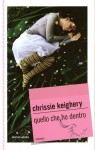 Quello che ho dentro - Chrissie Keighery (Perry), Egle Costantino