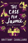 The Case for Jamie (Charlotte Holmes Novel) - Brittany Cavallaro