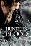 Hunter's Blood - Marianne Morea