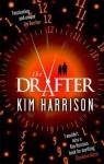 The Drafter (The Peri Reed Chronicles) - Kim Harrison, Keri Arthur