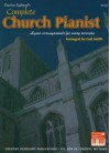 Complete Church Pianist: Hymn Arrangements for Every Occasion - Gail Smith
