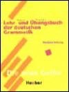 Lehr-Und Übungsbuch Der Deutschen Grammatik - Hilke Dreyer, Richard Schmitt