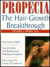 Propecia: The Hair-Growth Breakthrough - Othniel J. Seiden
