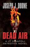Dead Air: A Lt. Dinapoli Detective Novel - Joseph J Duome
