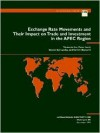 Exchange Rate Movements and Their Impact on Trade and Investment in the APEC Region - Takatoshi Ito, Tamim Bayoumi, Steven Symansky