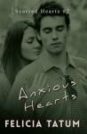 Anxious Hearts: Daphne and Zander - Felicia Tatum