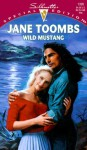 Wild Mustang - Jane Toombs