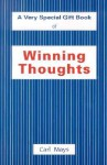 Winning Thoughts: A Very Special Gift Book of - Carl Mays