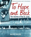 To Hope and Back: The Journey of the St. Louis - Kathy Kacer