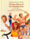 Fitness Stars of the Martial Arts - Susan Zannos