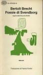 Poesie di Svendborg seguite dalla raccolta Steffin - Bertolt Brecht, Franco Fortini