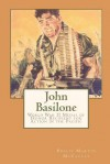 John Basilone World War II Medal of Honor Recipient for Action in the Pacific - Philip Martin McCaulay