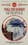 Metropolis - Thea von Harbou, Luigi Cozzi