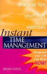Instant Time Management - Brian Clegg