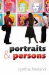 Portraits and Persons - Cynthia A. Freeland