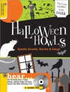 Halloween Howls: Spooky Sounds, Stories & Songs - Megan Dempster, Mollie Denman, Laura Kuhn, Alex Lubertozzi, Edgar Allen Poe