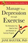 How to Manage Depression Through Exercise - Jane Baxter