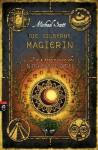 Die silberne Magierin (Die Geheimnisse des Nicholas Flamel, #6) - Michael Scott
