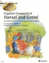 Hansel and Gretel: Get to Know Classical Masterpieces - Engelbert Humperdinck
