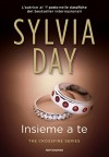 Insieme a te. The crossfire series: 5 - Sylvia Day