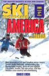 Ski Snowboard America & Canada: Top Winter Resorts in USA and Canada - Charles Leocha