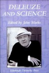 Deleuze and Science - John Marks