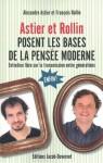Astier Et Rollin Posent Les Bases De La Pensée Moderne - Alexandre Astier, François Rollin, Johana Sabroux, Judith Perker