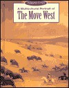 A Multicultural Portrait of the Move West - Petra Press
