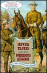Fenwick Travers and the Forbidden Kingdom: An Entertainment - Raymond Saunders