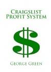 Craigslist Profit System - xled - George F. Green