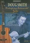 Acoustic Masterclass: Doug Smith -- Contemporary Instrumental Guitar, DVD - Doug Smith
