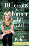 10 Lessons from a Former Fat Girl - Amy Parham