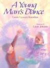 A Young Man's Dance - Laurie Lazzaro Knowlton