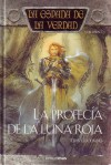 La profecía de la luna roja (La espada de la verdad, 7) - Terry Goodkind