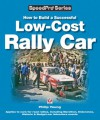 How to Build a Successful Low-Cost Rally Car - Philip Young