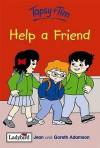 Topsy And Tim Help A Friend - Jean Adamson
