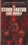 The Stork Factor - Zach Hughes