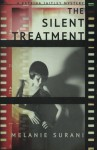 The Silent Treatment (A Katrina Jaitley Mystery) (Volume 1) - Melanie Surani