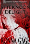 Afternoon Delight - Ronna Gage