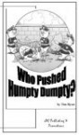 Who Pushed Humpty Dumpty? - Tim Ryan