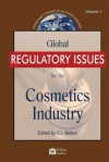 Global Regulatory Issues for the Cosmetics Industry - C.E. Betton, Pauline Maclaran